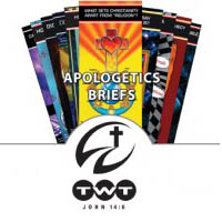 Apologetics Briefs